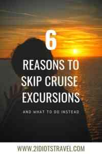 I'm giving 6 reasons why you should skip cruise excursions and what to do instead. Cruise excursions with kids aren't worth it, and there are better ways to spend your time on a cruise. #familycruise #cruise #travelwithkids #familyadventures