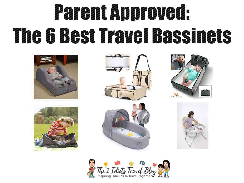 Parent Approved: The 6 best travel bassinets from The 2 Idiots Travel Blog